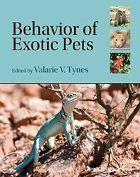 Behavior of Exotic Pets by Tynes  New 9780813800783 Fast Free Shipping+= $108.82