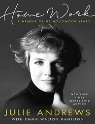 Home Work: A Memoir of My Hollywood Years by Julie Andrews (E-B0K