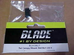 BLADE HELICOPTER PART BLH3817 = TAIL CANOPY MOUNT : RED BULL 130X NEW $5.50