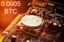 Bitcoin Mining Contract 4 Hours  Get BTC in Hours not Days 0.0005 BTC Guaranteed $7.88