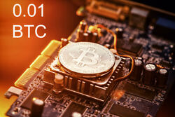 Bitcoin Mining Contract 4 Hours Get BTC in Hours not Days 0.01 BTC Guaranteed $144.96