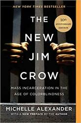 The New Jim Crow: Mass Incarceration in the Age of Colorblindness...PAPERBACK...
