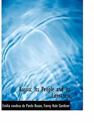 Russia: Its People and Its Literature Bazan Gardiner 9781116796476 New $36.74