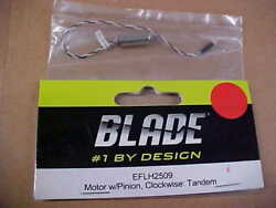 BLADE HELICOPTER PART EFLH2509 = MOTOR W PINION CLOCKWISE : TANDEM RDS $3.25