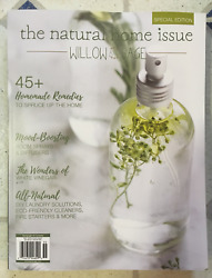WILLOW And SAGE Magazine NATURAL HOME ISSUE 2020 Homemade Remedies MOOD BOOSTING $14.99