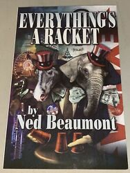 EVERYTHING'S A RACKET Ned Beaumont Loompanics Unlimited Fraud Book Crime $19.95