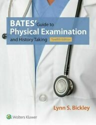 Bates' Guide to Physical Examination and History Taking 12th Edition [P.D.F]