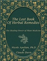 The Lost Book of Remedies Herbal Medicine by Claude DavisE-version 📖Book ⭐⭐⭐⭐⭐
