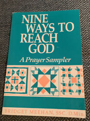 Nine Ways To Reach God A Prayer Sampler Bridget Meehan $0.99