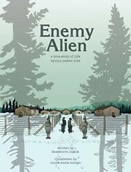 Enemy Alien: A Graphic History of Internment in Luciuk Burton.. $21.96