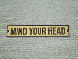 Rustic Style Wooden Mind Your Head Wood Sign $14.95