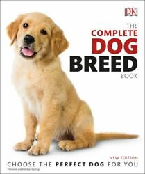 The Complete Dog Breed Book New Edition DK LikeNew $12.51