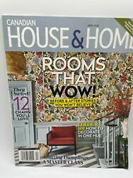 Canadian House amp; Home Rooms that WOW Before amp; After Stories April 2020 $5.25