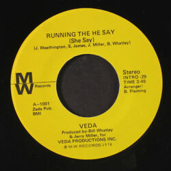 VEDA: Running The He Say (she Say)  At One Time Or Another 45 Hear! (70s Funk