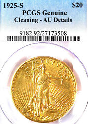 1925-S $20 PCGS Genuine-LIGHT CLEANING-ST. GAUD-TRENDS $9000-COIN HAS 58 DETAIL