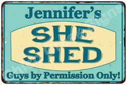Jennifer's SHE SHED Vintage Look Sign 8x12 Chic Woman Metal Wall Décor 8127774