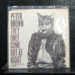 Peter Brown - They Only Come Out At Night 7