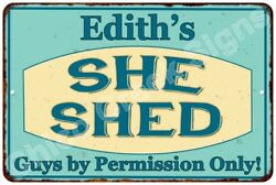 Edith's SHE SHED Vintage Look Sign 8x12 Chic Woman Metal Wall Décor 8127885