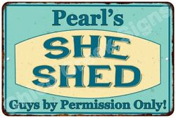 Pearl's SHE SHED Vintage Look Sign 8x12 Chic Woman Metal Wall Décor 8127992