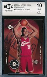 LEBRON JAMES 2003-04 UPPER DECK STANDING O BCCG 10 ROOKIE CARD #85 BGS!