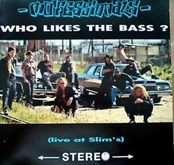 Mo#x27;fessionals LP Who likes the bass live at Slim#x27;s GBP 8.79