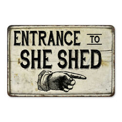 Entrance to She Shed Vintage Look Chic Distressed 108120020169