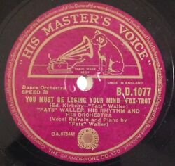 jazz 78 RPM FATS WALLER You Must Be Losing Your Mind UK HMV 1077 E don't give me