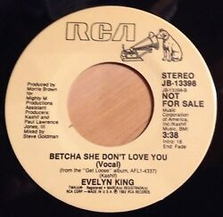 Evelyn King 45 Betcha She Don't Love You  PROMO  EX