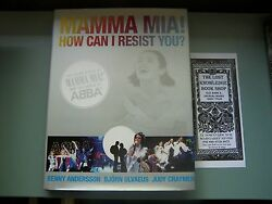 Mamma Mia! How Can I Resist You!: The Inside Story of  Mamma Mia ! and the Songs