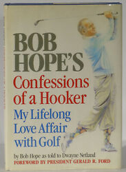 Confessions of a Hooker signed by Bob Hope and President Gerald Ford golf memoir