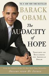 The Audacity of Hope: Thoughts on Reclaiming the American Dream  Obama Barack