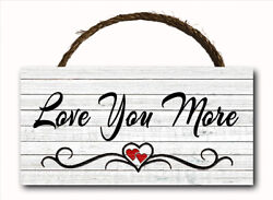 Love You More Script Hanging Wood Plaque Wall Sign Rustic Country Decor 12x6 $13.49