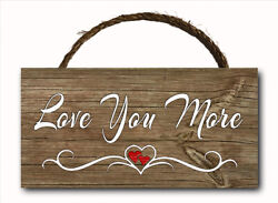 Love You More Script Hanging Wood Plaque Wall Sign Rustic Room Decor 12x6 $12.99