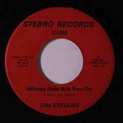 TIM STEVENS: Whose Side Are You On  There She Is 45 Soul