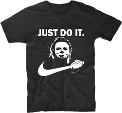 Michael Myers Halloween Just Do It Shirt Funny Parody Horror Movie Scary $14.49