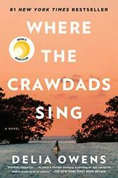 Where the Crawdads Sing - hardcover – August 14 2018