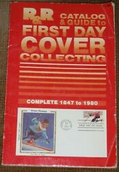 R&R Catalog & Guide to First Day Cover Collecting~Complete 1847-1980~US~Foreign
