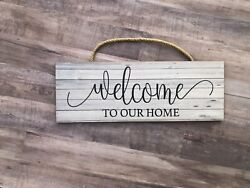 Welcome to Our Home Wooden Sign Home Gift Love Family 5x14quot; P211 $13.99