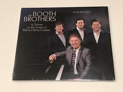 NEW - THE BOOTH BROTHERS - A TRIBUTE TO THE SONGS OF BILL & GLORIA GAITHER CD