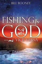 Fishing for God and vice versa $8.01
