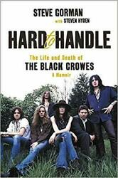 Hard to Handle:The Life and Death of the Black..A Memoir by Steve Gorman P-D-F🔥