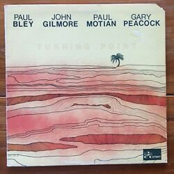 Paul Bley-John Gilmore-Paul Motian-Gary Peacock-Turning Point-Free Jazz Vinyl LP