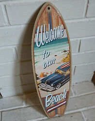 Welcome To Our Beach Sign Vintage Woody Surfing Surfboard Rustic Wood Home Decor