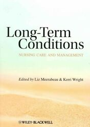 Long-Term Conditions : Nursing Care and Management Paperback by Meerabeau L...