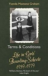 Terms & Conditions : Life in Girls' Boarding Schools 1939-1979 Paperback by...