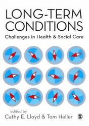 Long-Term Conditions : Challenges in Health And Social Care Paperback by Llo...