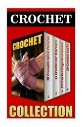 Crochet : 10 Crocodile Stitch Patterns 15 Crochet Ear Warmers 10 Crochet ... $16.07