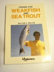 Fishing for Weakfish and Sea Trout The Fisherman Library $5.29