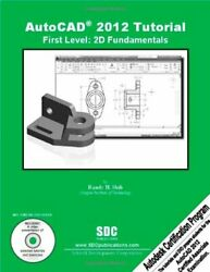 AutoCAD 2012 Tutorial First Level 2D Fundamentals $3.99