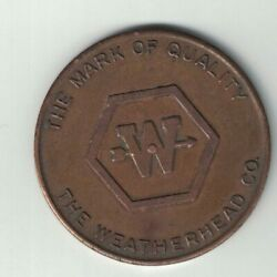 THE WEATHERHEAD CO. THE MARK OF QUALITY SPINNER TOKEN ROUND AND ROUND SHE GOES